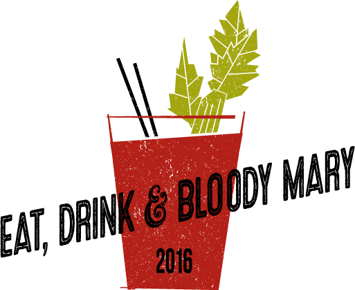 Fifth Annual EAT, DRINK & BLOODY MARY Contest