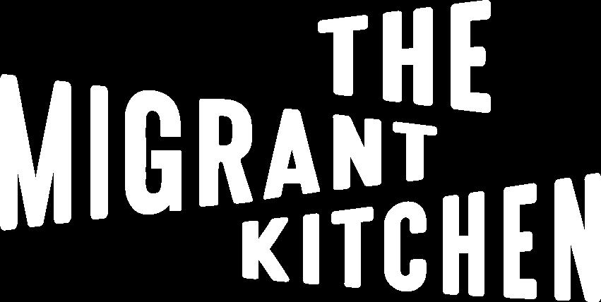 The Migrant Kitchen Home