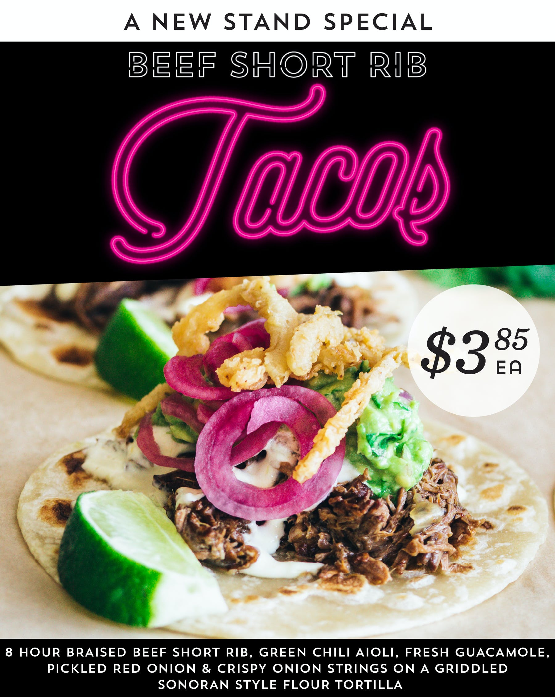 Beef Short Rib Tacos are now available at all locations. Order now.