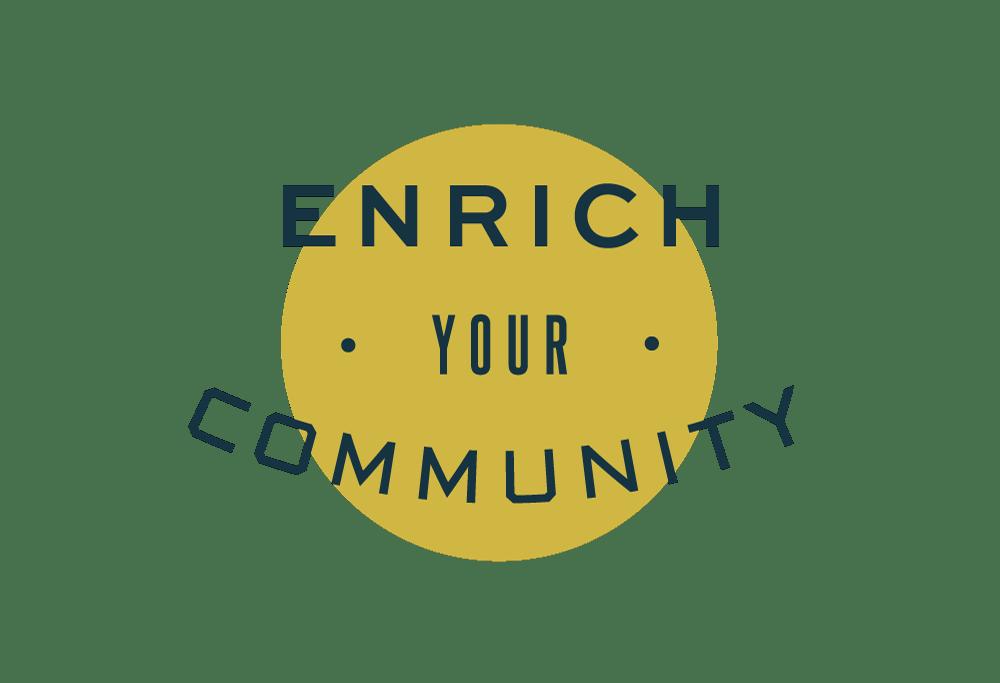 enrich your community