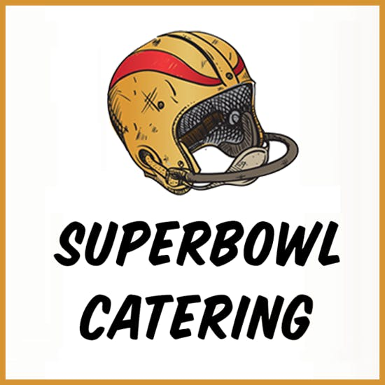 Superbowl Catering 2021