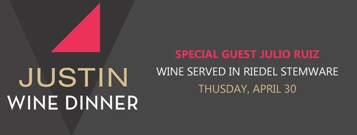 Justin Wine Dinner with Special Guest Julio Ruiz