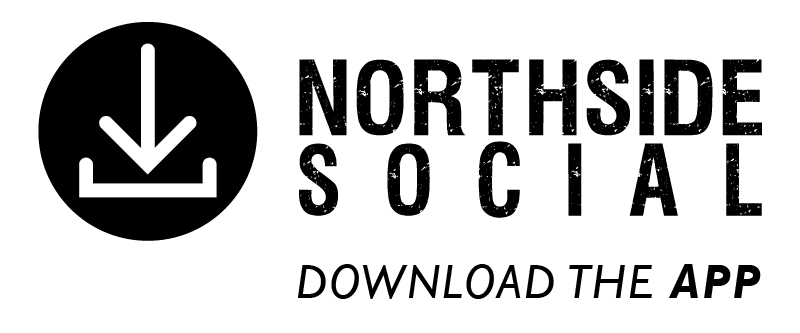 Download the Northside Social App