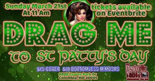 Drag Queen flyer highlighting the St Patty's event on March 21