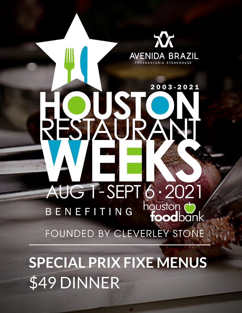 Houston Restaurant Weeks - August 1 to September 30, 2020 - Avenida Brazil