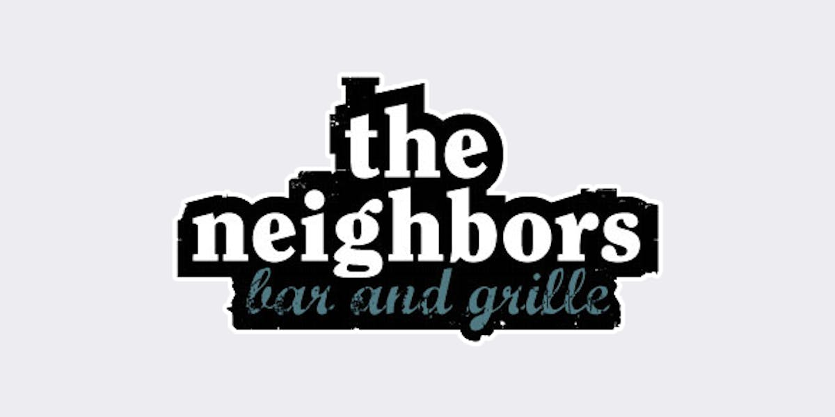 The Neighbors Bar and Grille | Sports Bar & American Grill in