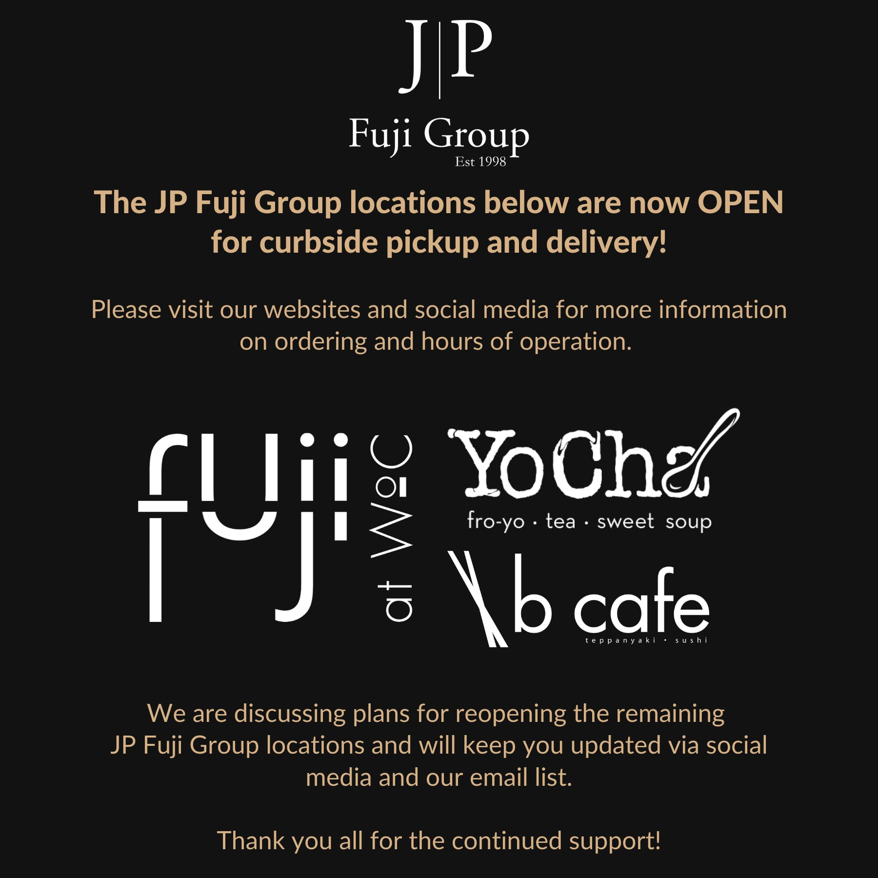 Fuji at Woc, B Cafe, and YoCha are now OPEN for curbside pickup and delivery!