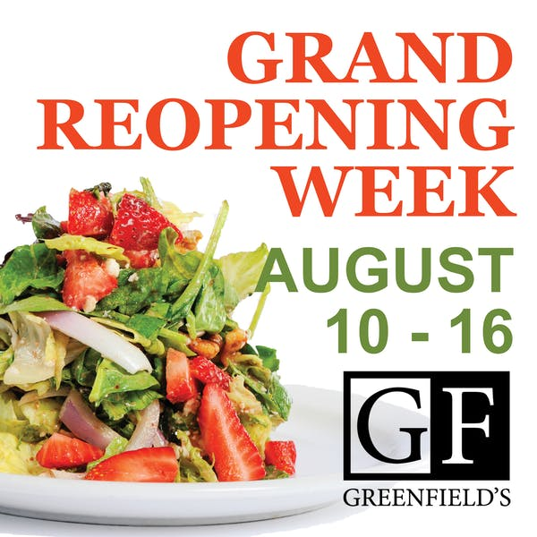 AUGUST 10-15 IS GRAND RE-OPENING WEEK