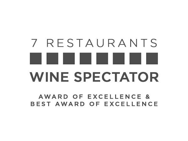 7 Restaurants Wine Spectator Award of Excellence & Best Award of Excellence