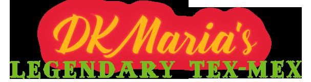 DK Maria's Legendary Tex-Mex Home
