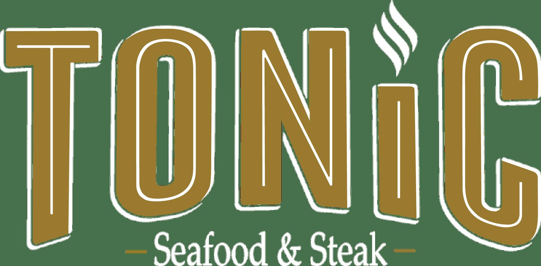 Tonic Seafood & Steak Home