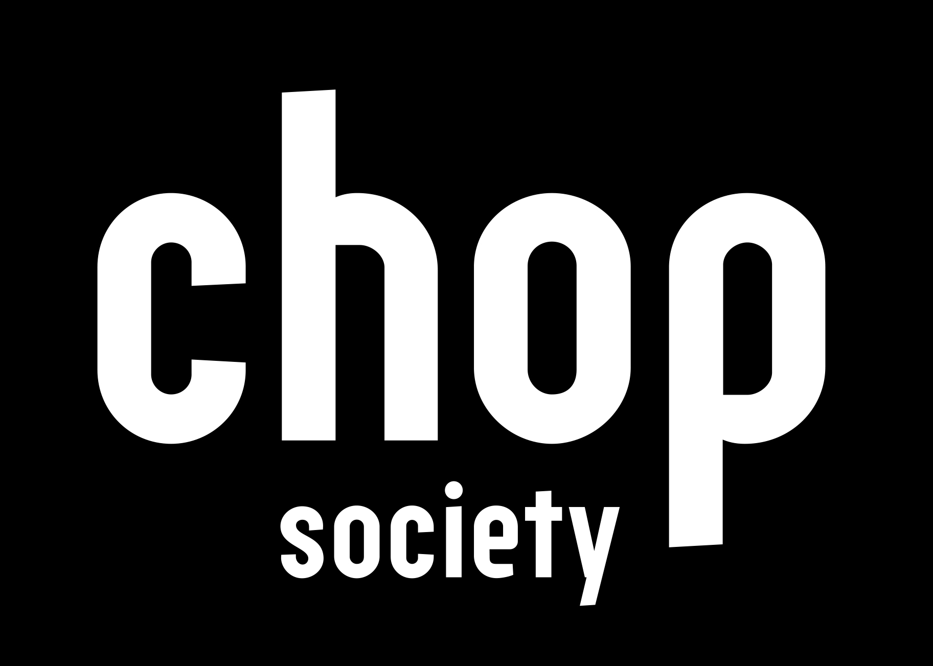 Chop Society Home