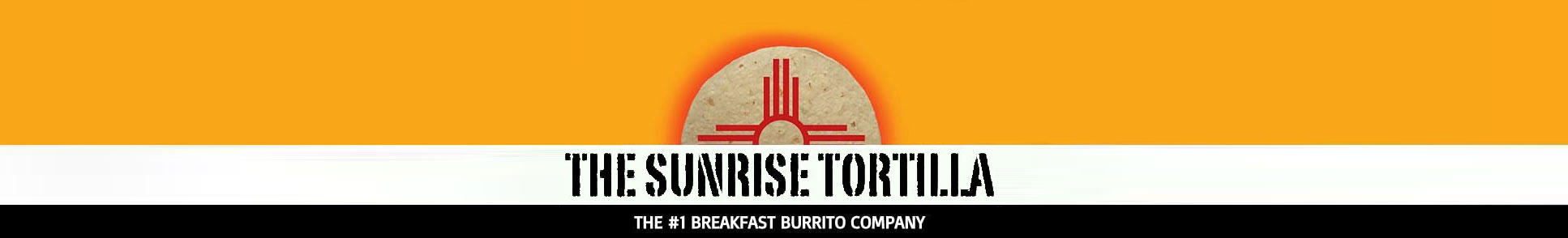Sunrise Tortilla Home