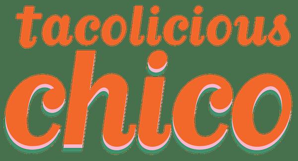 Tacolicious Chico | Quick service tacos in FiDi, SF