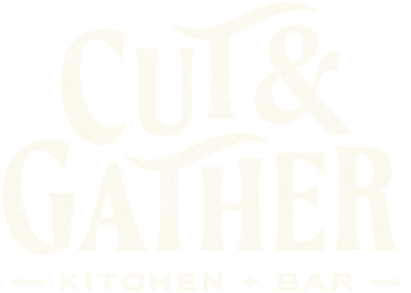 Cut & Gather | Modern Southern Eatery in Raleigh, NC