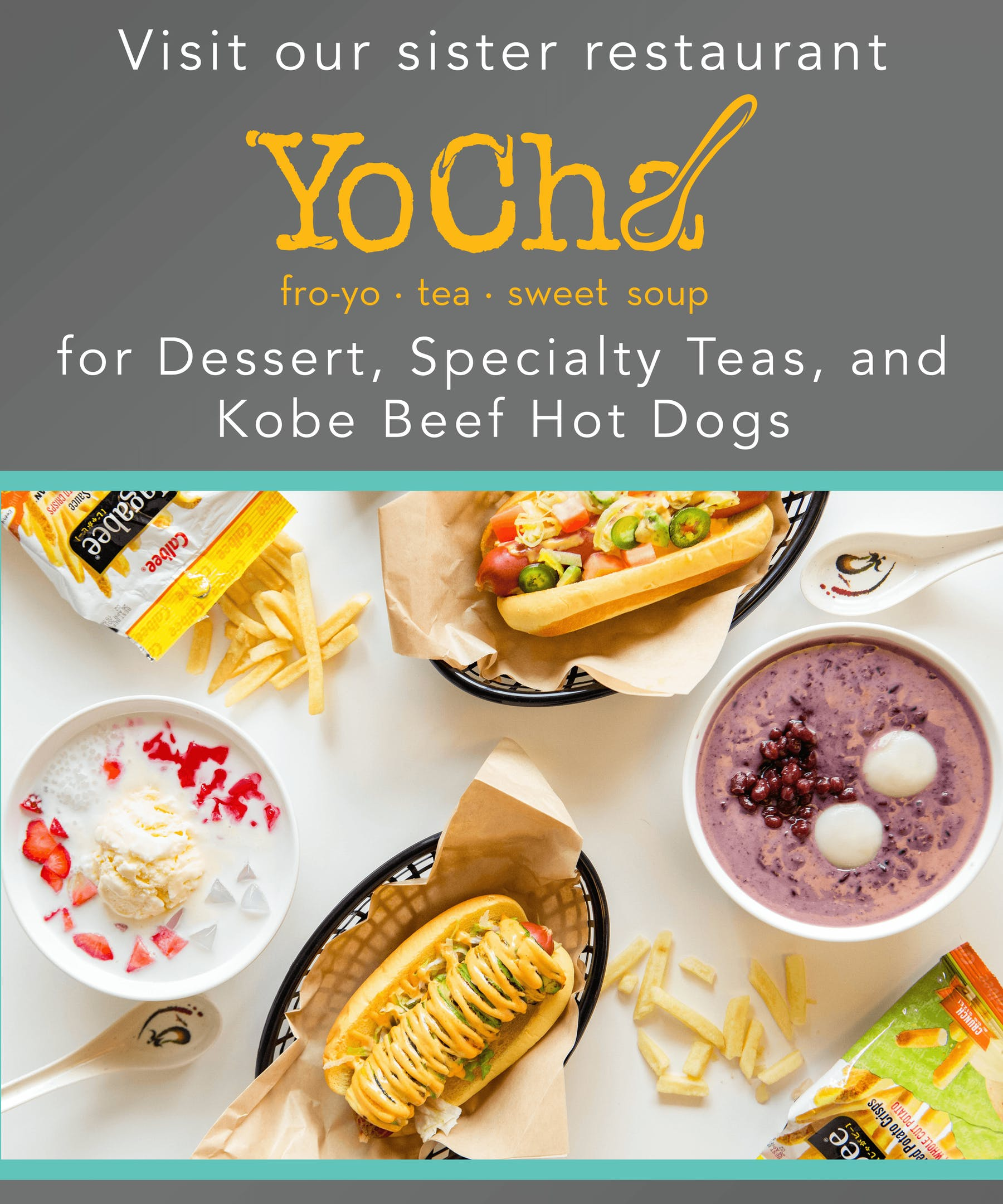 Yocha dessert and hot dogs