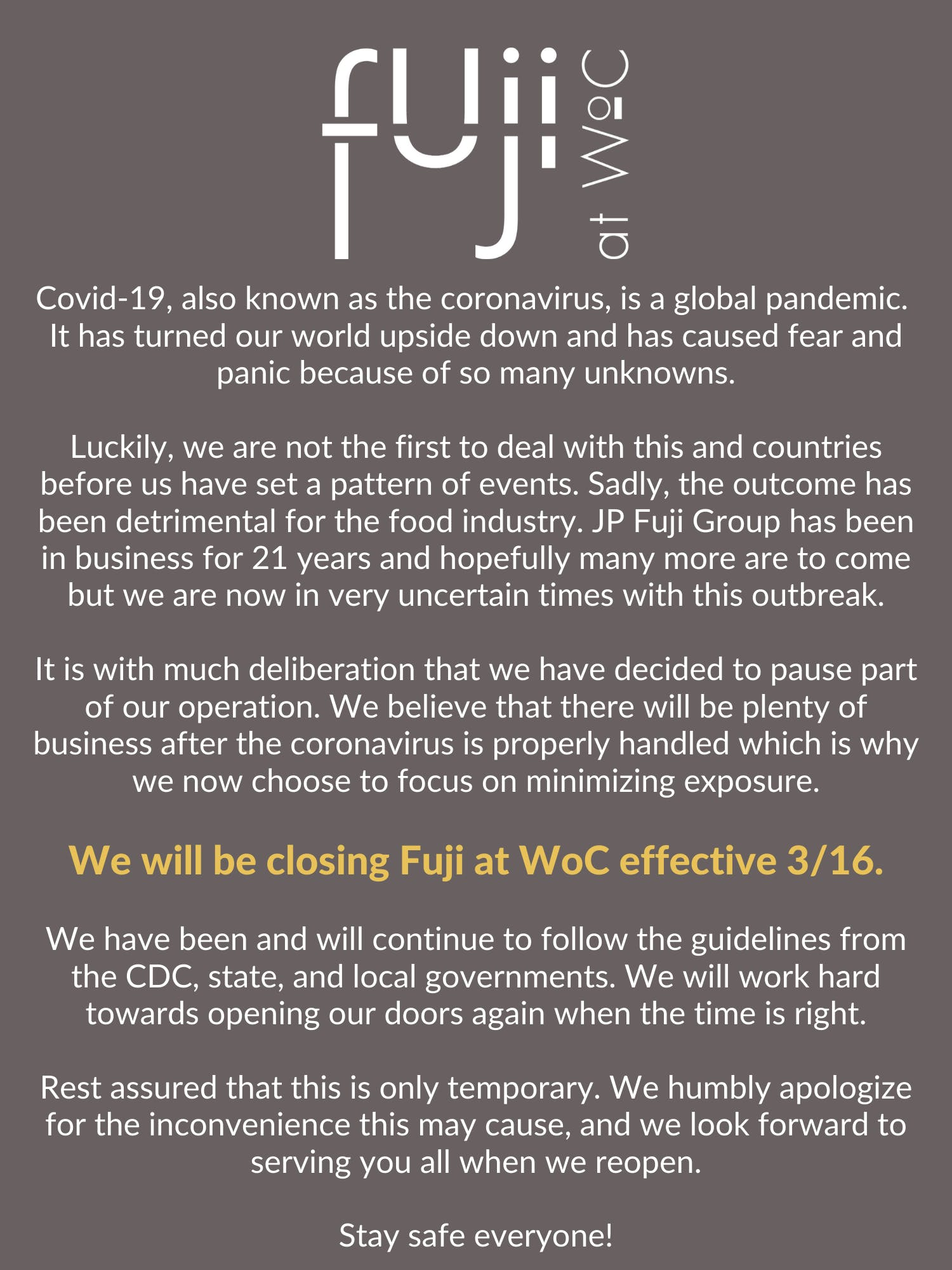 Fuji at WoC will be closed due to the Coronavirus pandemic. Stay safe everyone!
