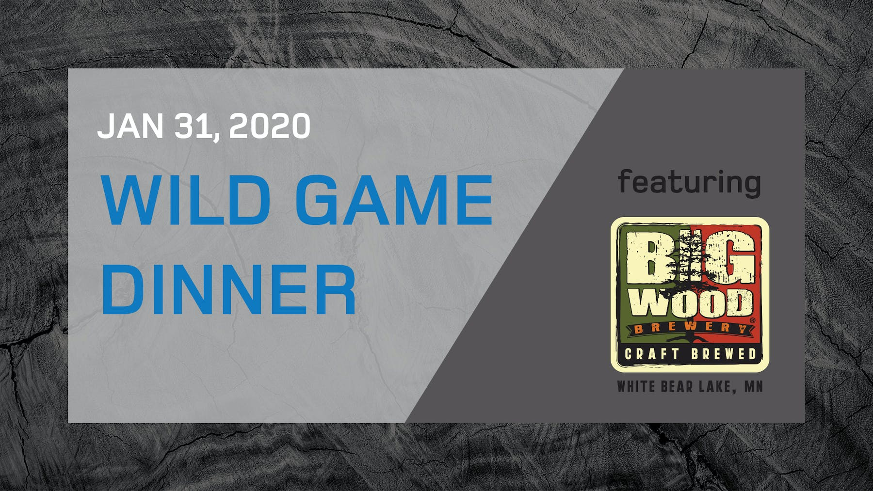 Wild Game Dinner featuring Big Wood Brewery on January 31, 2020