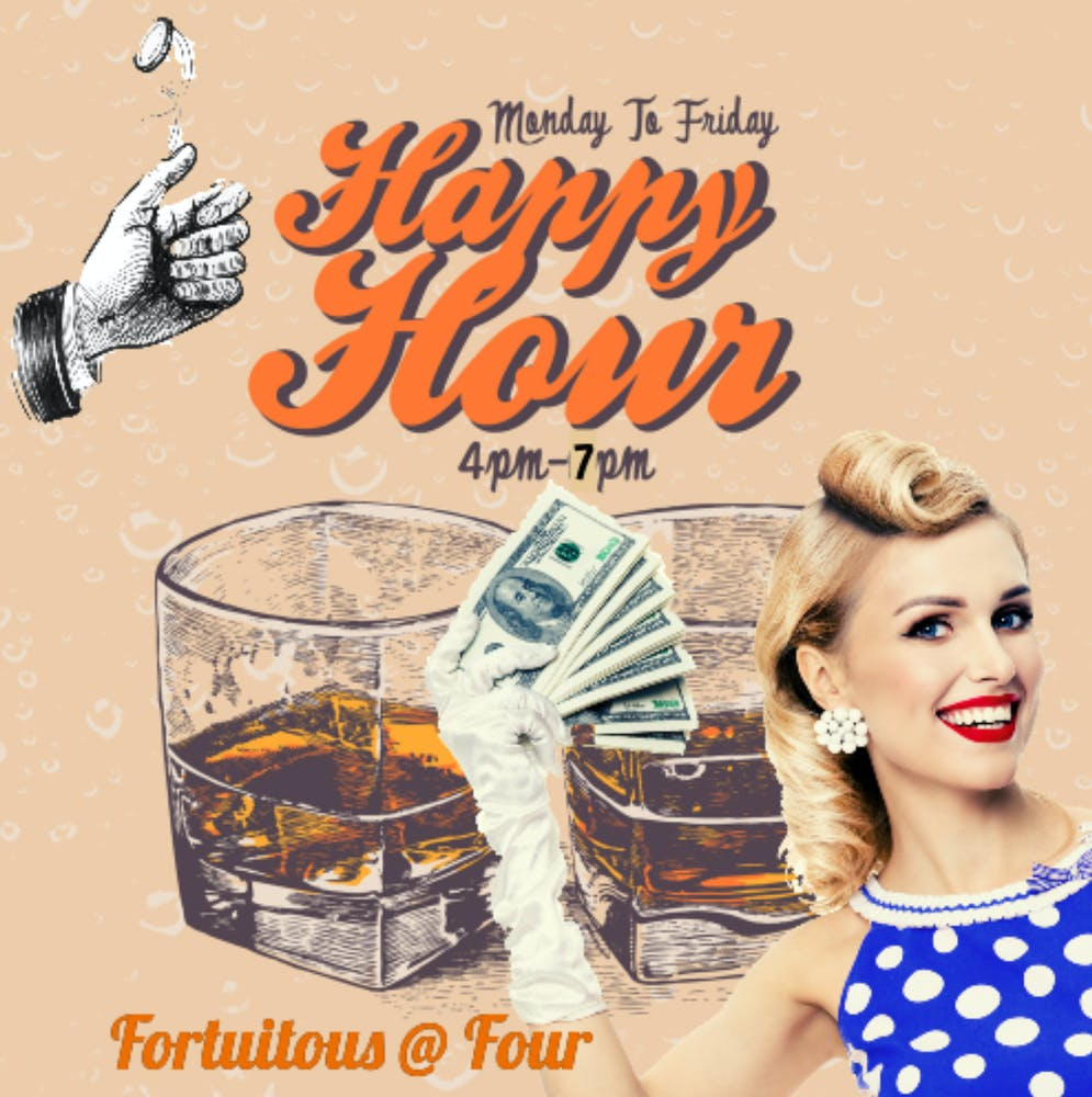 Fortuitous at Four Happy Hour menu poster