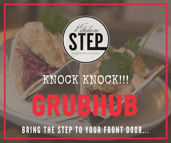 Enjoy the Step from home with GrubHub!