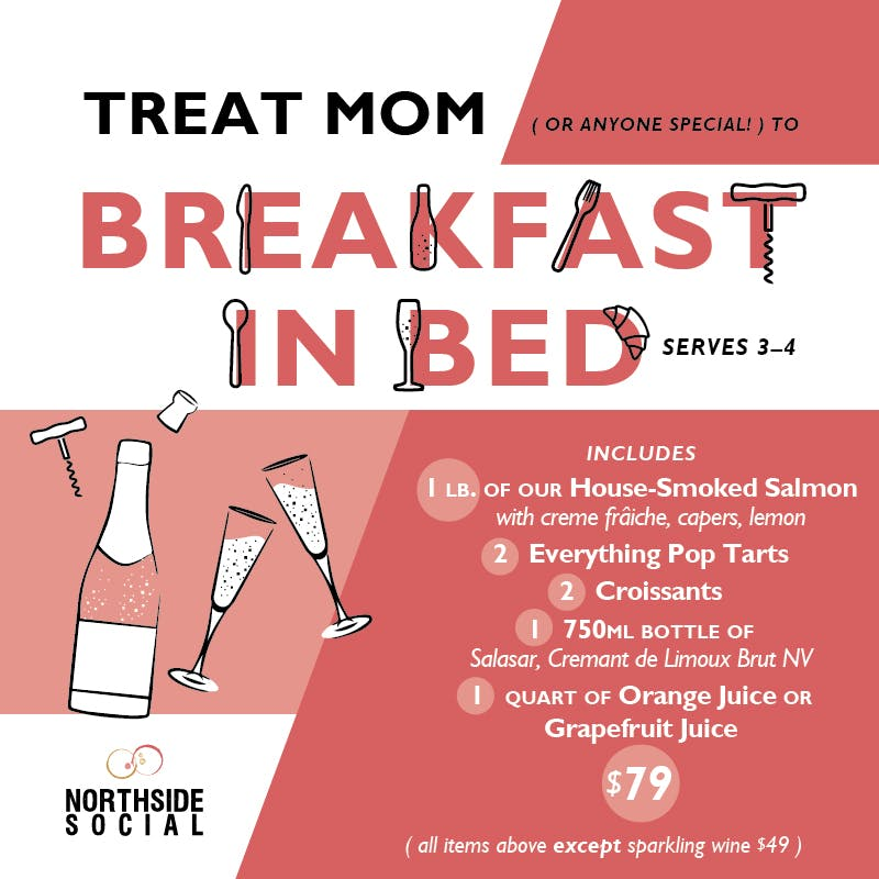 Northside Social Mother's Day Breakfast in Bed