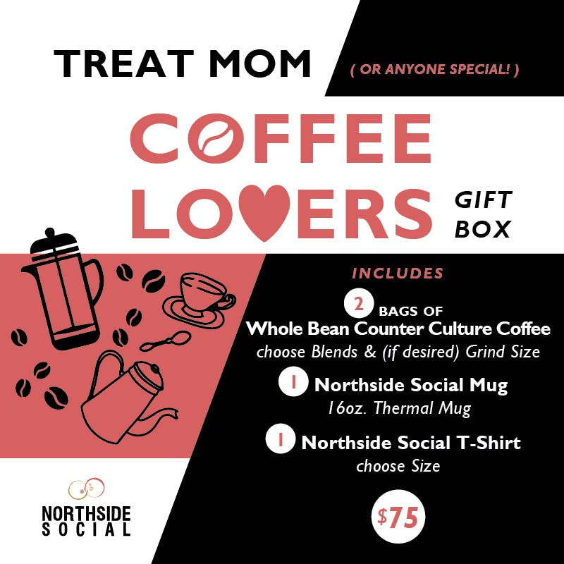 Mother's Day Coffee Lovers Gift Box from Northside Social