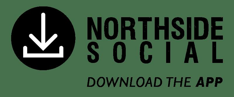 Download the Northside Social App