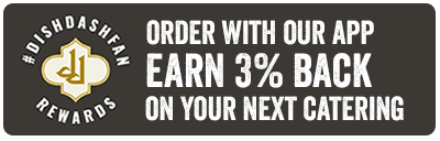 Order with our app earn 3% back on your next catering