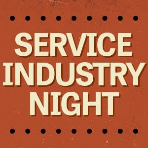 Service Industry Night every Monday