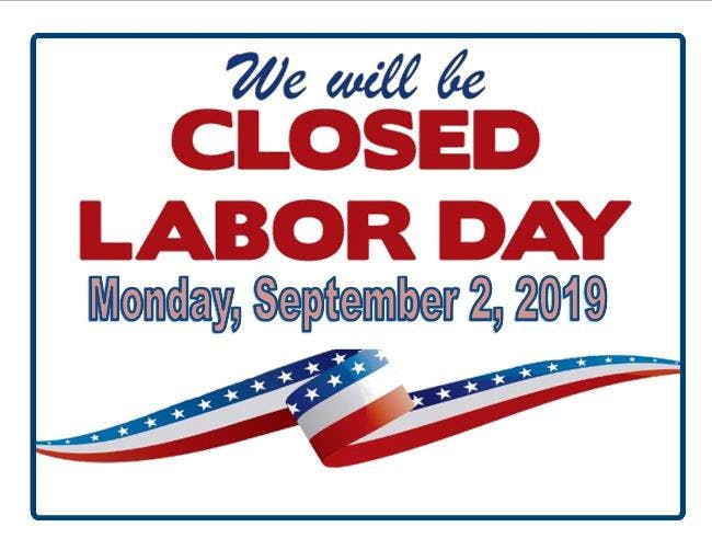 We will be closed this Monday