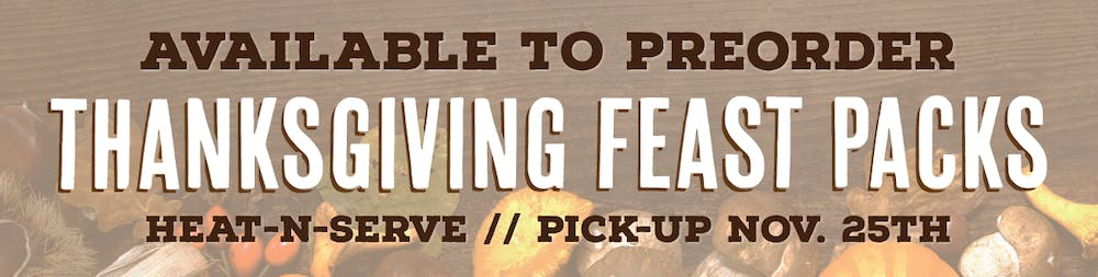 Thanksgiving image with text over the top that says thanksgiving feast packs heat-n-serve