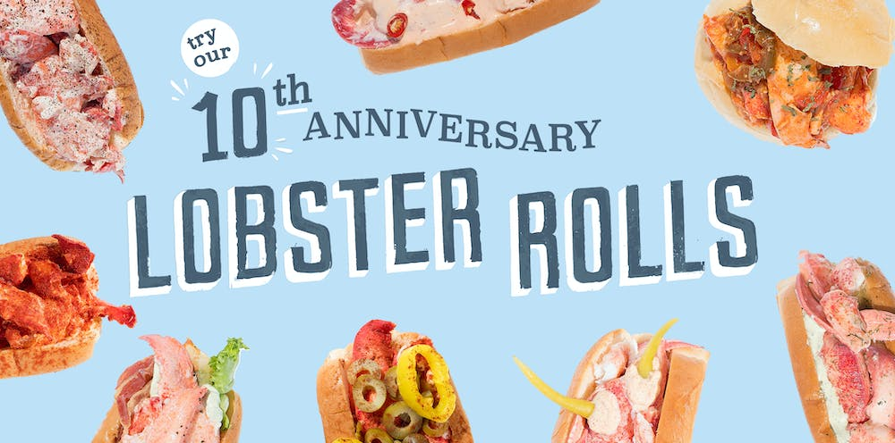 "8 lobster rolls with text saying ""try our 10th anniversary lobster rolls"""