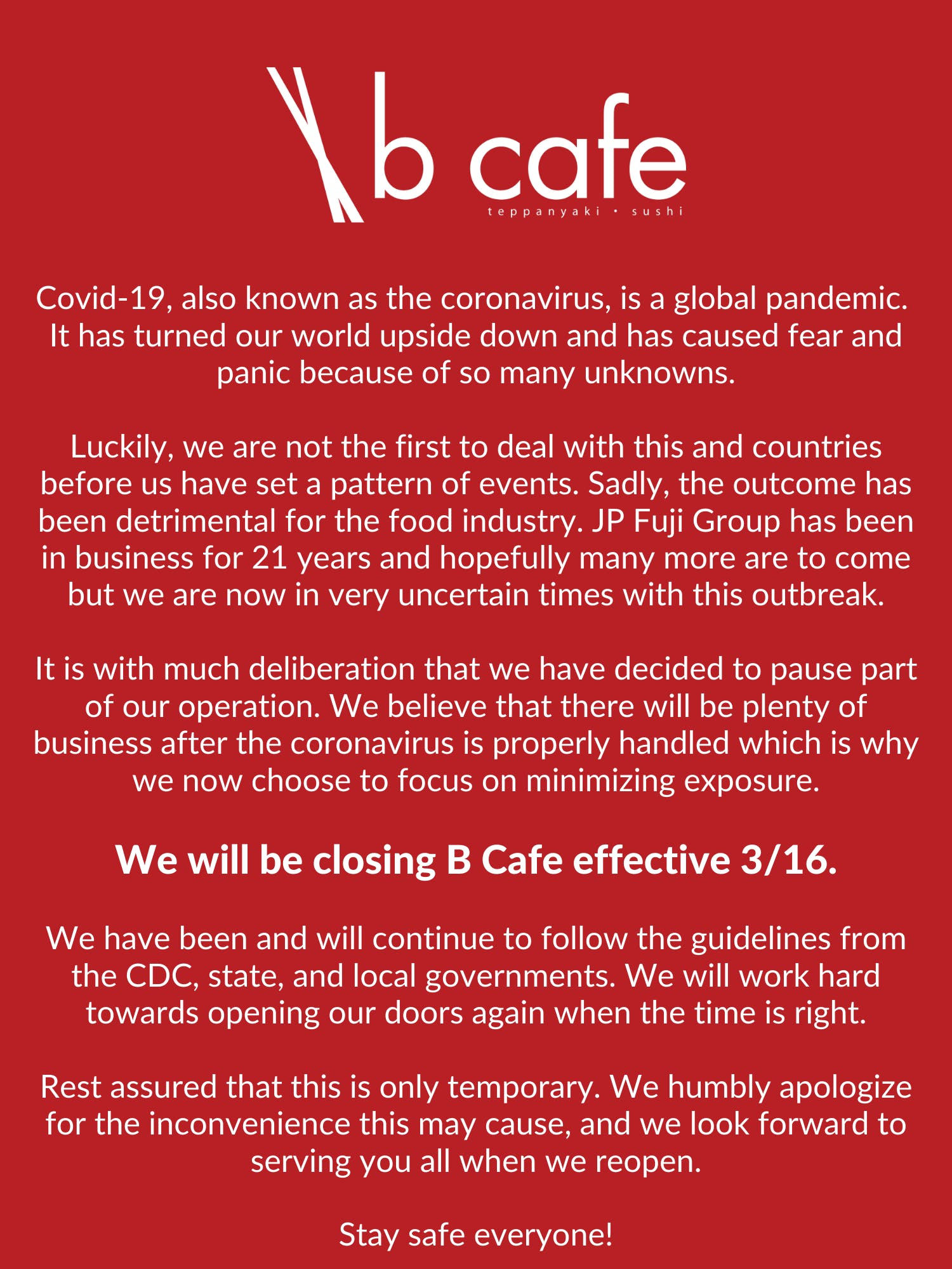 B Cafe will be closed due to the Coronavirus pandemic. Stay safe everyone!