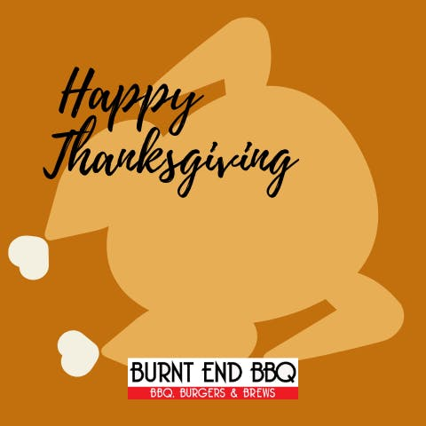 happy thanksgiving from burnt end bbq