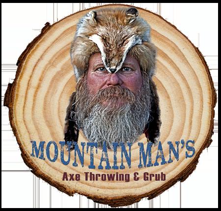 Mountain Man's Axe Throwing & Grub Home
