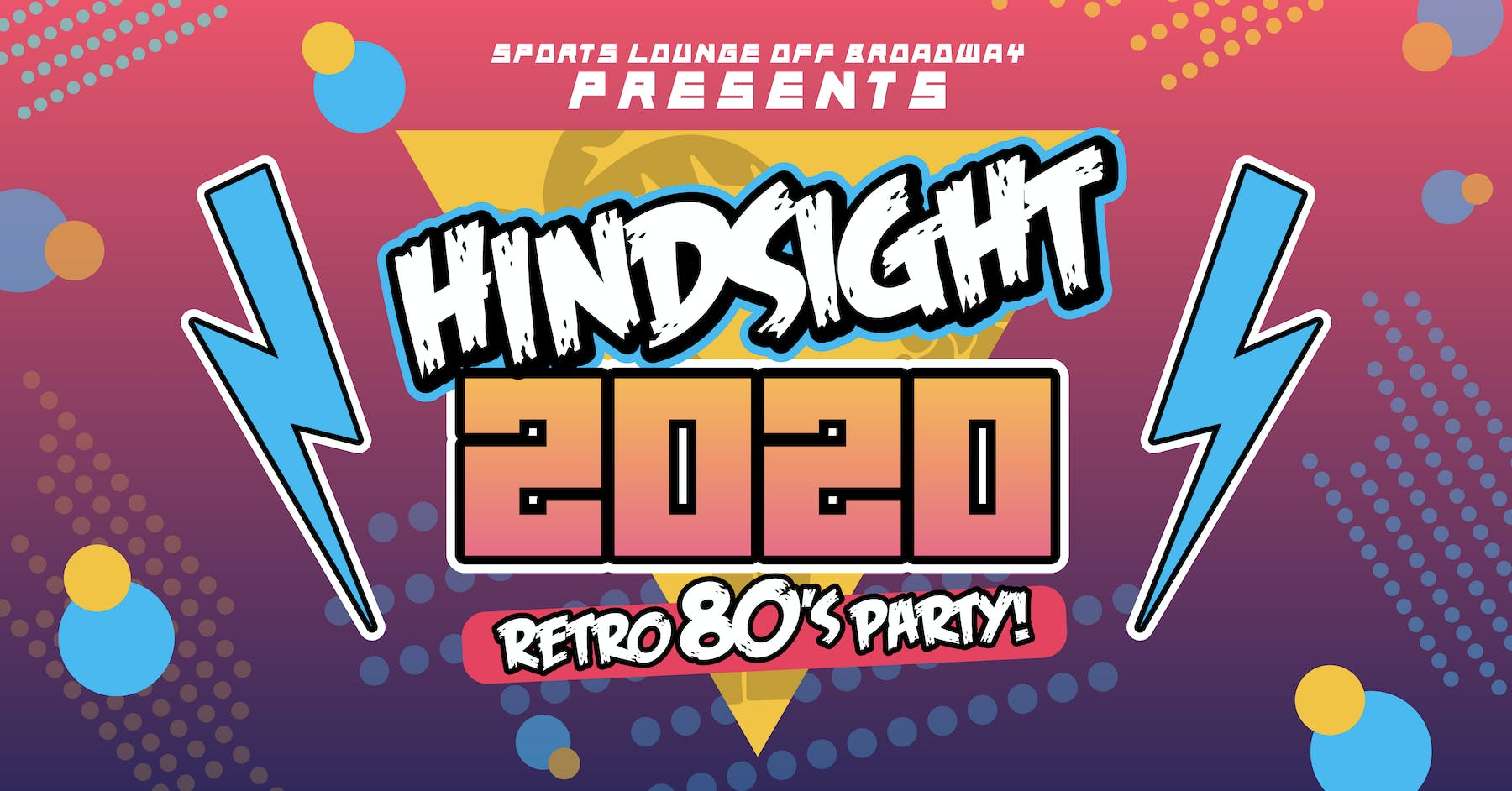 Hindsight 2020 Party
